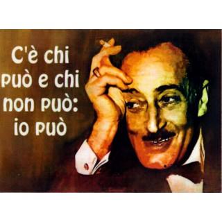 """Magnete Frasi Celebri Napoletane """"C'è chi puo e...."""""""