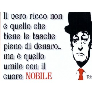 "Magnete Frasi Celebri Napoletane ""Il vero ricco...."""