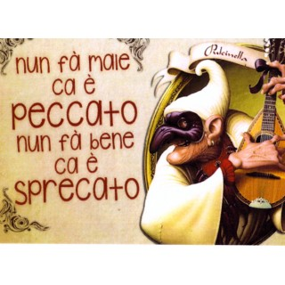 "Magnete Frasi Celebri Napoletane ""Nun fa male..."""