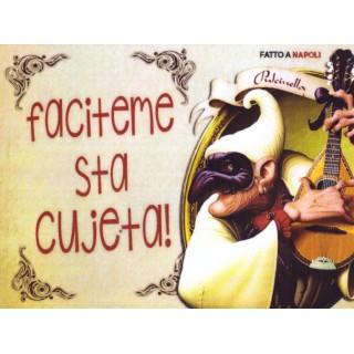 "Magnete Frasi Celebri Napoletane ""Faciteme sta..."""