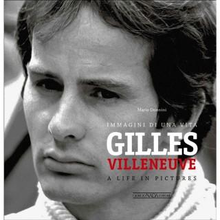 Gilles Villenueve - Immagini di una vita
