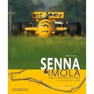 Senna & Imola. Una storia nella storia