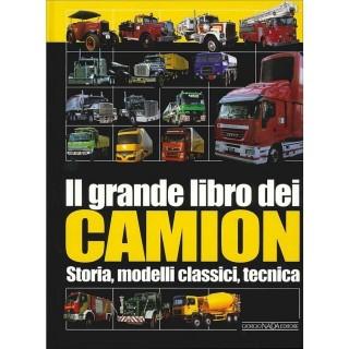 Il grande libro dei camion Storia, Modelli classici, tecnica