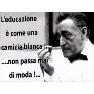"Magnete Frasi Celebri Napoletane ""L'Educazione ...."""
